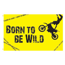 Born to Be Wild Rectangle Flags