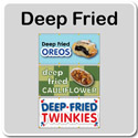 Deep Fried - Concession Banners